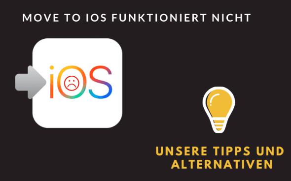 Move to iOS funktioniert nicht