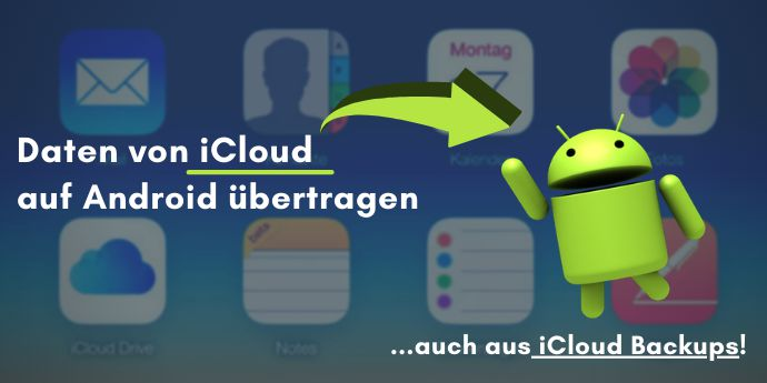 Daten von iCloud auf Android übertragen