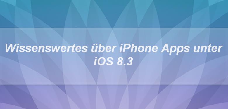 iOS 8.3 & iPhone Apps