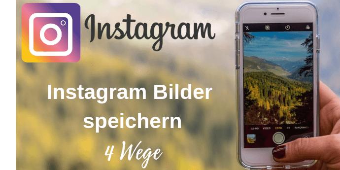 Instagram Bilder Download