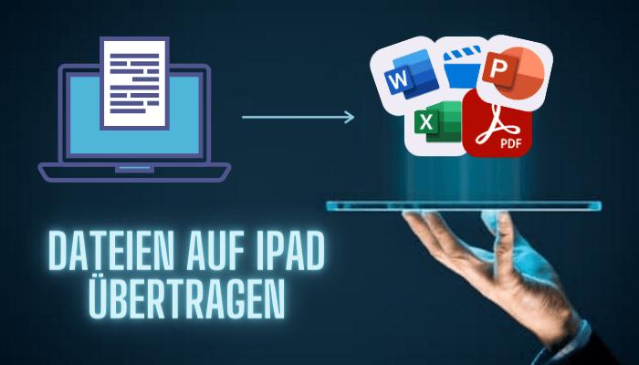 Dateien auf iPad übertragen